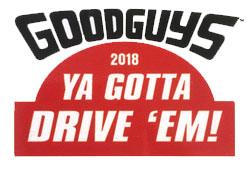 Goodguys Ya Gotta Drive 'Em logo
